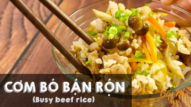 Món cơm bò bận rộn được Phương Vy hướng dẫn cụ thể trên chương trình Bếp nhà Zizi.