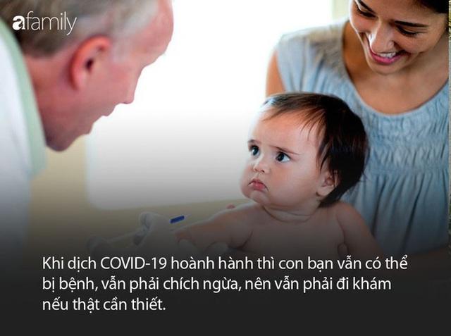 Bác sĩ Nhi giải đáp một loạt thắc mắc cho cha mẹ về việc chăm con trong mùa dịch COVID-19 - Ảnh 4.
