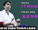 Khoảng lặng COVID-19: 15 ngày xa vợ, 15 ngày làm 'gà công nghiệp' của bác sĩ Hùng