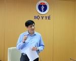 Quyền Bộ trưởng Bộ Y tế: 'Không được phép bỏ sót' khi rà soát người liên quan Đà Nẵng