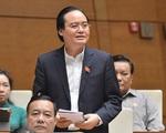 Trình danh sách 13 thành viên Chính phủ để Quốc hội miễn nhiệm