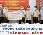Báo Sức khỏe & Đời sống và Báo Gia đình & Xã hội kêu gọi hơn 1,8 tỷ đồng hỗ trợ Bắc Giang, Bắc Ninh chống dịch
