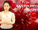 BẢN TIN COVID-19 247 ngày 9/6: Tin mới nhất về COVID-19 tại Bắc Ninh, Hà Tĩnh và TP Hồ Chí Minh
