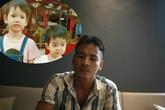 """Vụ ông bố trẻ """"như phát điên"""" ròng rã tìm vợ, con biệt tích: Có tin báo về từ Trung Quốc"""