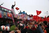 Niềm tự hào U23 Việt Nam tiếp tục lan tỏa: Làm gì để đáp lại niềm tin?