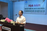 Tọa đàm chia sẻ kinh nghiệm chăm sóc sức khỏe người cao tuổi tại Vĩnh Long