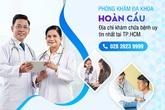 Phòng Khám Đa Khoa Hoàn Cầu: Địa chỉ khám bệnh ngoài giờ chất lượng tại TPHCM