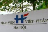 Bộ Y tế vào cuộc vụ sản phụ tử vong khi sinh trọn gói tại Bệnh viện Việt Pháp