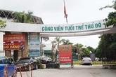 Lộ rõ buông lỏng quản lý việc sử dụng đất trong Công viên Tuổi trẻ Thủ đô