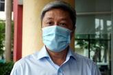 Thứ trưởng Bộ Y tế: Chủ động xin Thủ tướng cho ở lại đến hết dịch là mong muốn hết sức bình thường