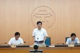 Hà Nội: Phê bình 6 quận, huyện có dấu hiệu chủ quan trong phòng chống dịch COVID-19
