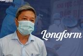 """Hành trình tới quyết định """"khó khăn nhất cuộc đời làm y tế"""" của Thứ trưởng Nguyễn Trường Sơn"""