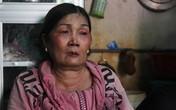 Mẹ của nghi phạm vụ thảm sát ở Bình Phước: 'Tôi chỉ biết chết đứng, không còn gì để sống nữa'