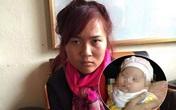 Tình tiết bất ngờ vụ thiếu nữ khen bé 2 tháng tuổi xinh xắn rồi... bắt cóc