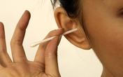 Mắc bệnh vì chăm ngoáy tai