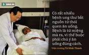 Bác sĩ bị ung thư tự chữa khỏi: Thiếu hiểu biết, nhiều gia đình đã mất cả người lẫn của!