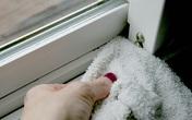 Mẹo làm sạch bụi bặm ở những vị trí khó vệ sinh nhất của cửa sổ chỉ trong nháy mắt