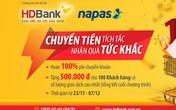 HDBank hoàn 100% phí chuyển khoản nhanh 24/7