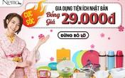Cực sốc! Gia dụng Nhật Bản đồng giá 29.000đ duy nhất tại Nemo.vn