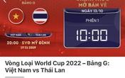 Vé trận Việt Nam - Thái Lan bán hết chỉ sau 1 phút