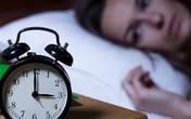 """Chuyên gia chỉ cách khắc phục căn bệnh là """"nỗi ám ảnh"""" của nhiều người mỗi khi đêm về"""