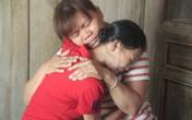 Nghệ An: Nỗi lòng người phụ nữ trở về sau 23 năm bị lừa bán