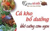 Cá kho bổ dưỡng - Khó cưỡng cơm ngon