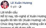 Sau khi tố chồng cũ 'gây chuyện để trốn tránh chuyện chăn gối', NS Xuân Hương tuyên bố: Yêu cầu ông Thanh Bạch không được nhắc tên tôi