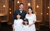 Hạnh phúc viên mãn của những gia đình sao Việt sinh con gái một bề