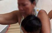Bắt tạm giam người mẹ bạo hành con gái nhỏ ở quận 12