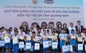 34.000 trẻ em Quảng Nam đón nhận niềm vui uống sữa từ Vinamilk trong ngày 1/6