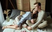 Dù còn yêu chồng vẫn không muốn quan hệ, biết được lý do khiến vợ sửng sốt, đặc biệt là điều cuối cùng