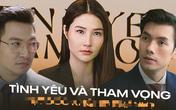 """""""Tình yêu và tham vọng"""" có cạnh tranh được với 4 phim cùng hạng mục tại VTV Awards 2020"""
