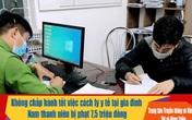 Quảng Ninh: Tự ý rời nhà trong thời gian tự cách ly, nam thanh niên bị phạt 7,5 triệu đồng