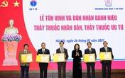 """5 chuyên gia y khoa hàng đầu thuộc Đại học Y Hà Nội nhận danh hiệu """"Thầy thuốc Nhân dân"""""""