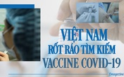 Việt Nam rốt ráo tìm kiếm vaccine COVID-19