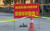 Hưng Yên bất ngờ ghi nhận 2 ca dương tính  SARS-CoV-2 mới, phong tỏa nhiều địa bàn ở huyện Yên Mỹ