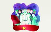 """Việt Nam những ngày kiên cường chiến đấu với """"giặc"""" COVID-19"""