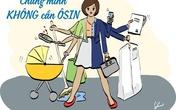 Bí quyết cân bằng việc nhà cho mẹ bận rộn