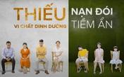 """Clip """"Giá như tôi biết sớm hơn"""" đang hot dấy lên cảnh báo về một """"nạn đói tiềm ẩn"""" mà trẻ em Việt Nam đang gặp phải"""