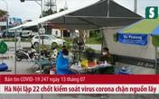 BẢN TIN COVID-19 247 ngày 13/7: Hà Nội lập 22 chốt kiểm soát virus corona chặn nguồn lây