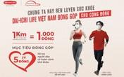 """Dai-ichi Life Việt Nam ra mắt giải đi/chạy bộ trực tuyến vì cộng đồng """"Dai-ichi - cung đường yêu thương 2021"""""""
