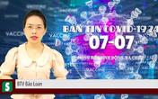 BẢN TIN COVID-19 247 ngày 7/7: 613  ca mắc mới tại TP.HCM, Bộ Y tế đã gửi công văn hỏa tốc đến 63 tỉnh thành