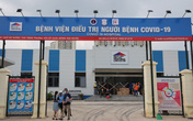 Bệnh viện điều trị COVID-19 hiện đại nhất Hà Nội sắp đi vào hoạt động