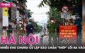"""Hà Nội, nhiều khu chung cư lập rào chắn """"thép"""" lối ra vào"""