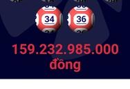 Vé xổ số Vietlott trúng 160 tỷ bán ở TP.HCM và Quảng Ninh