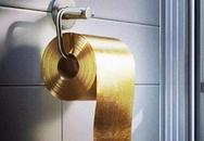 """Choáng với cuộn giấy vệ sinh bằng """"vàng ròng"""""""