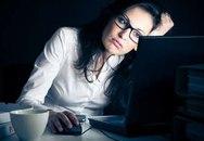 Hay làm việc vào ban đêm, phụ nữ khó thụ thai
