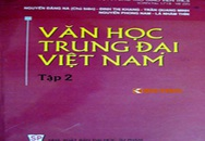 """Sinh viên sốc vì """"Nguyễn Dữ là...cha đẻ của dòng thơ sexy Việt Nam"""""""