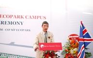 Trường ĐH Anh Quốc Việt Nam chính thức xây dựng cơ sở mới tại Ecopark